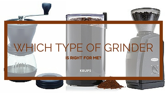 Best Type Of Coffee Grinder