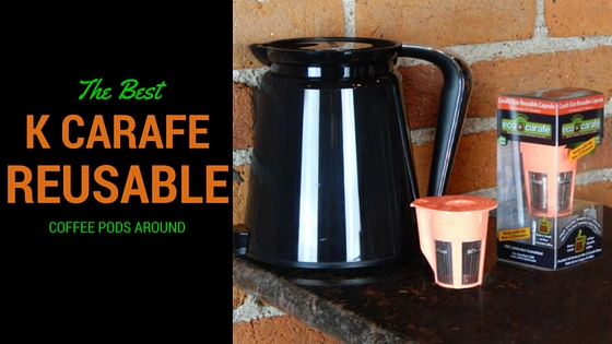 keurig k carafe reusable