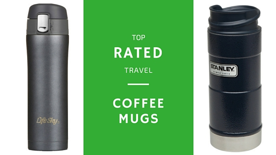 top rated travel coffee mugs