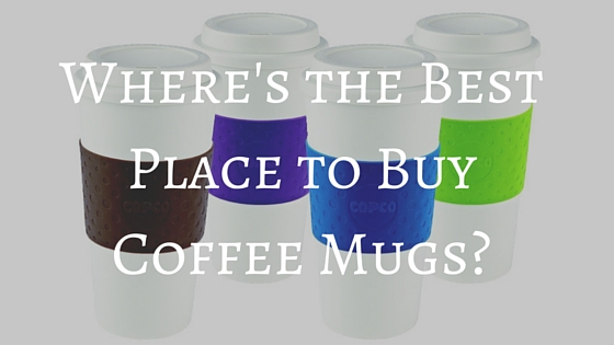 best place to buy coffee mugs