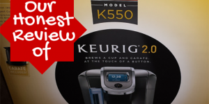 Did We Love it? Our Keurig 2.0 K550 Review