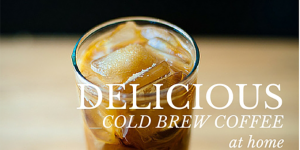 Best Brewers for Making Cold Brew Coffee at Home